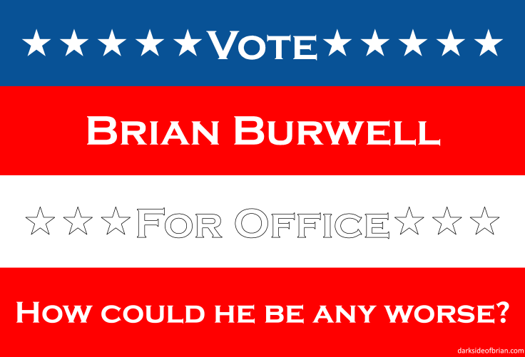 Vote Brian Burwell Large